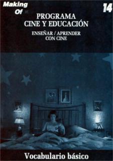 Historia del Cine (XIV): Vocabulario cinematográfico básico.